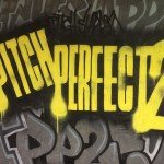 PitchPerfect2-Graffitti